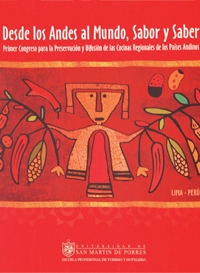 desde-los-andes-al-mundo-sabor-y-saber-primer-congreso-para-la-preservacion-y-difusion-de-las-cocinas-regionales-de-los-paises-andinos__20120509081933__n