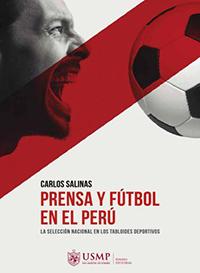 Prensa y fútbol en el Perú
