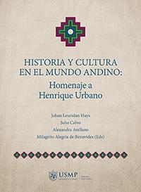 Historia y cultura en el mundo andino: homenaje a Henrique Urbano