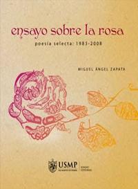 ensayo-sobre-la-rosa-poesia-selecta-1983-2008__20120509112905__n