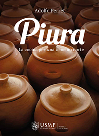 Piura, la cocina peruana tiene un norte